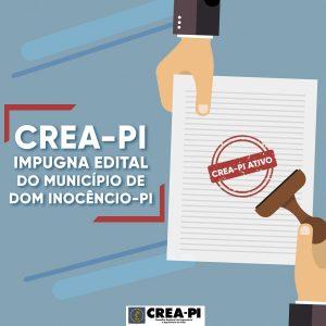 Crea-PI impugna Edital do município de Dom Inocêncio