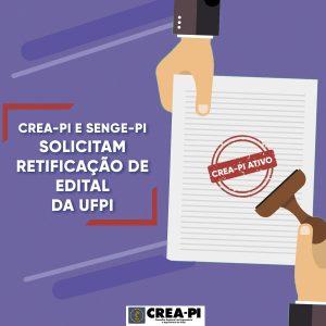 Crea-PI e Senge-PI solicitam retificação de Edital da UFPI