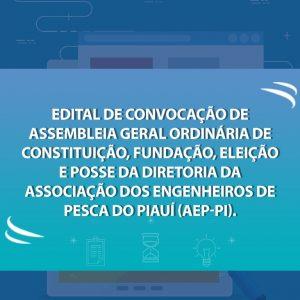 Participe da Assembleia Geral para a fundação da Associação dos Engenheiros de Pesca