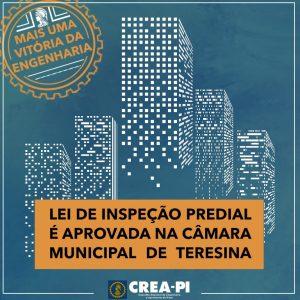 Projeto de Lei de Inspeção Predial foi aprovado na Câmara Municipal de Teresina