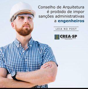 Conselho de Arquitetura é proibido de impor sanções administrativas a engenheiros