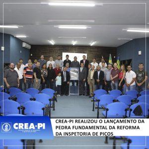 Crea-PI realizou o lançamento da pedra fundamental da reforma da inspetoria de Picos