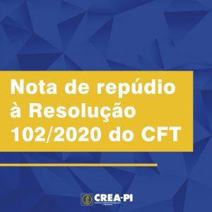 Nota de repúdio à Resolução 102/2020 do CFT