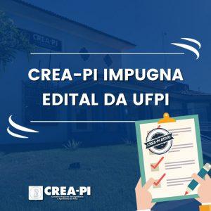 Crea-PI impugna edital da UFPI