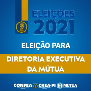 Eleição para a Diretoria Executiva da Mútua será em maio