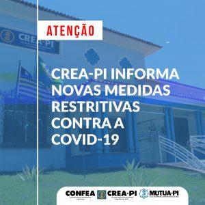 Crea-PI informa novas medidas restritivas contra a Covid-19