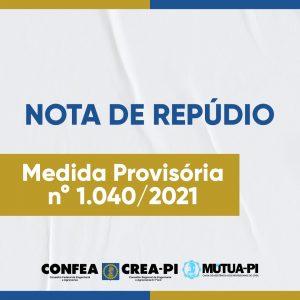 Nota de repúdio à Medida Provisória n° 1040/2021